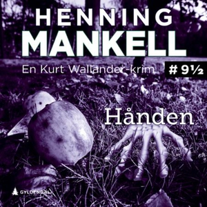 Hånden (lydbok) av Henning Mankell