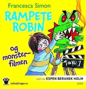 Rampete Robin og monsterfilmen (lydbok) av Fr