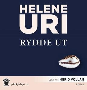 Rydde ut (lydbok) av Helene Uri