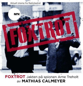 Foxtrot (lydbok) av Mathias Calmeyer