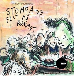 Stompa og fest på rommet (lydbok) av Anthony