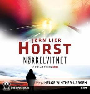Nøkkelvitnet (lydbok) av Jørn Lier Horst