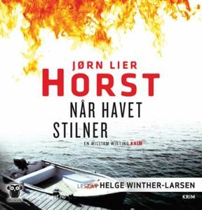 Når havet stilner (lydbok) av Jørn Lier Horst