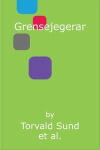 Grensejegerar (lydbok) av Torvald Sund