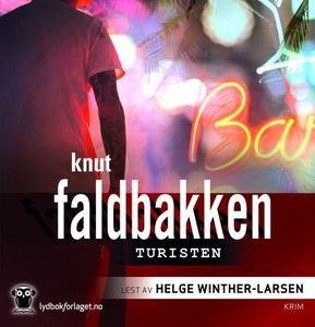 Turisten (lydbok) av Knut Faldbakken