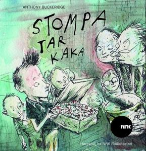 Stompa tar kaka (lydbok) av Anthony Buckeridg