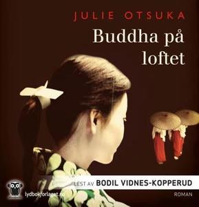Buddha på loftet (lydbok) av Julie Otsuka