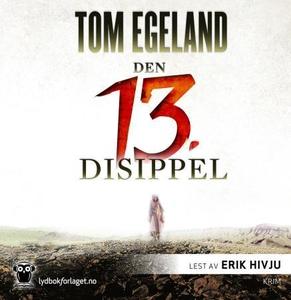Den 13. disippel (lydbok) av Tom Egeland