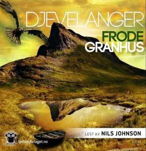 Djevelanger (lydbok) av Frode Granhus