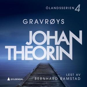 Gravrøys (lydbok) av Johan Theorin