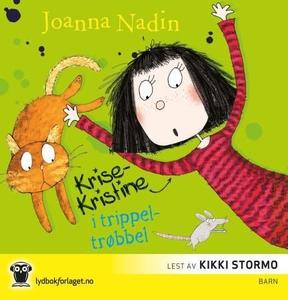 Krise-Kristine i trippeltrøbbel (lydbok) av J