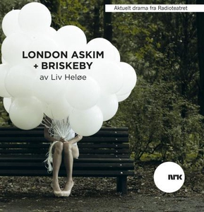 London-Askim + Briskeby (lydbok) av Liv Heløe