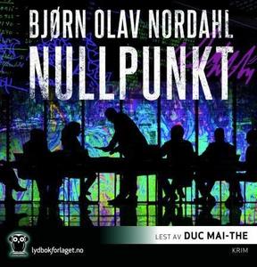 Nullpunkt (lydbok) av Bjørn Olav Nordahl