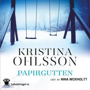 Papirgutten (lydbok) av Kristina Ohlsson