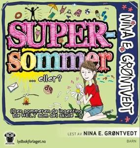 Supersommer (lydbok) av Nina Elisabeth Grøntv