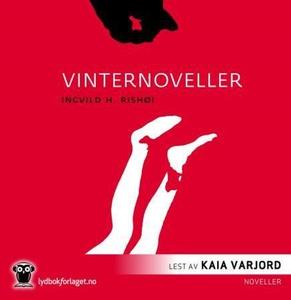 Vinternoveller (lydbok) av Ingvild H. Rishøi