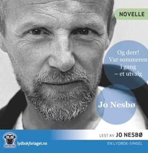 Og derr! (lydbok) av Jo Nesbø