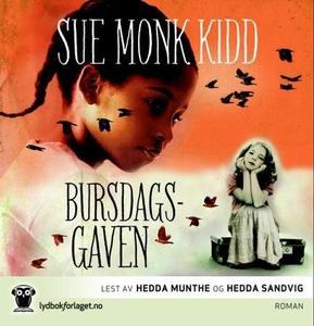 Bursdagsgaven (lydbok) av Sue Monk Kidd