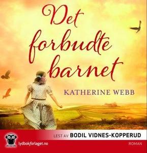 Det forbudte barnet (lydbok) av Katherine Web