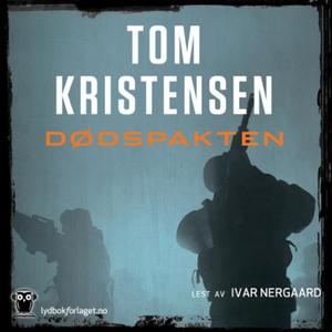 Dødspakten (lydbok) av Tom Kristensen