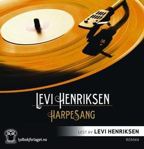 Harpesang (lydbok) av Levi Henriksen