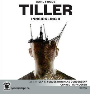 Innsirkling 3 (lydbok) av Carl Frode Tiller