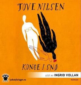 Konge i snø (lydbok) av Tove Nilsen