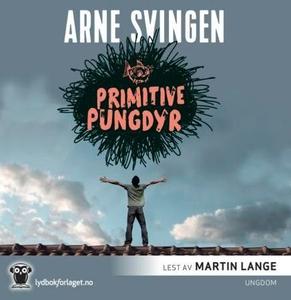 Primitive pungdyr (lydbok) av Arne Svingen