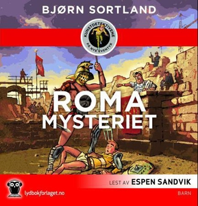 Roma-mysteriet (lydbok) av Bjørn Sortland