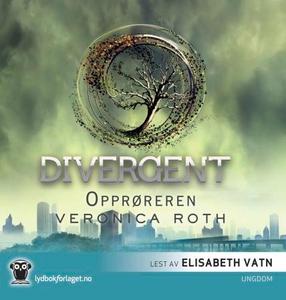 Opprøreren (lydbok) av Veronica Roth