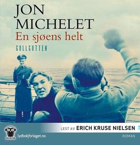 En sjøens helt (lydbok) av Jon Michelet
