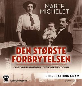 Den største forbrytelsen (lydbok) av Marte Mi