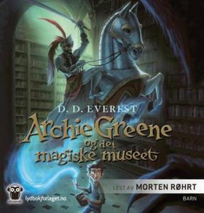 Archie Greene og det magiske museet (lydbok)