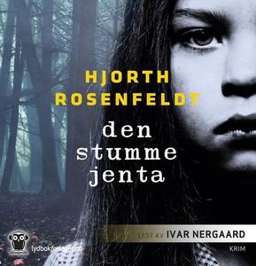 Den stumme jenta (lydbok) av Michael Hjorth,