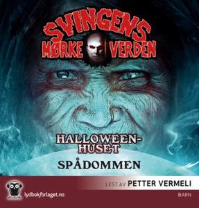 Halloweenhuset ; Spådommen (lydbok) av Arne S