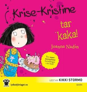 Krise-Kristine tar kaka (lydbok) av Joanna Na