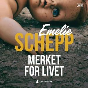 Merket for livet (lydbok) av Emelie Schepp
