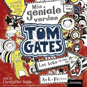 Min geniale verden (lydbok) av Liz Pichon
