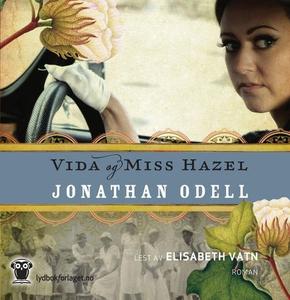 Vida og miss Hazel (lydbok) av Jonathan Odell