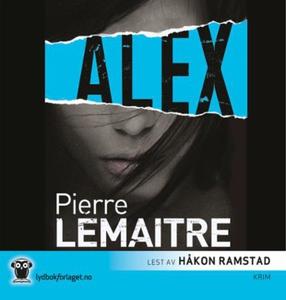 Alex (lydbok) av Pierre Lemaitre