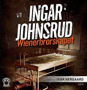 Wienerbrorskapet (lydbok) av Ingar Johnsrud