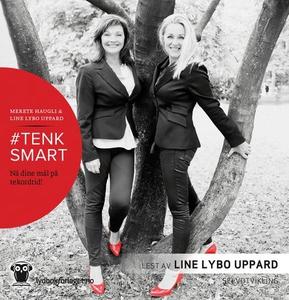 #Tenksmart (lydbok) av Merete Haugli, Line Ly