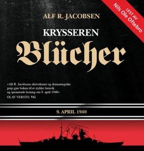 Krysseren Blücher (lydbok) av Alf R. Jacobsen