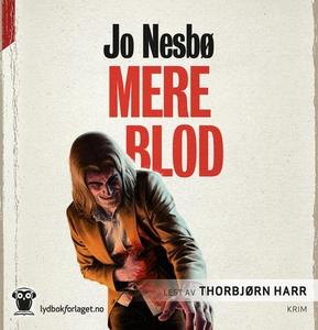 Mere blod (lydbok) av Jo Nesbø