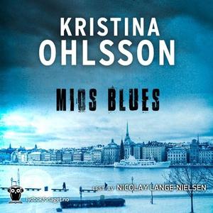 Mios blues (lydbok) av Kristina Ohlsson