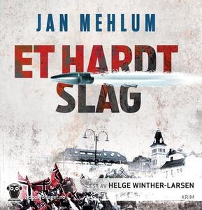 Et hardt slag (lydbok) av Jan Mehlum