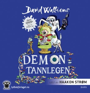 Demontannlegen (lydbok) av David Walliams