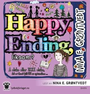 Happy ending, liksom? (lydbok) av Nina Elisab