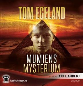 Mumiens mysterium (lydbok) av Tom Egeland