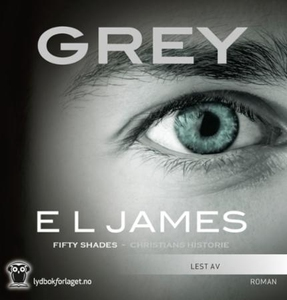 Grey (lydbok) av E.L. James